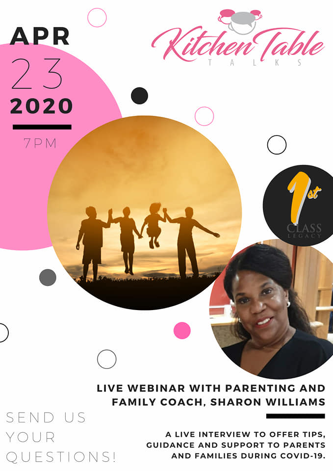 Kitchen Table Talks A live conversation with parenting coach Sharon Williams