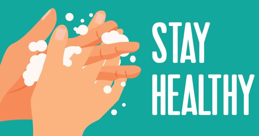 Stay Safe – Wash your hands