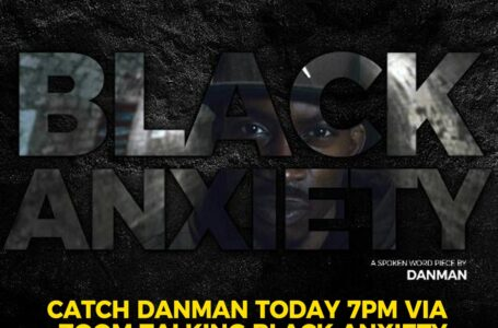 #Dearyoungers Online Forum – with Danman talking about Black Anxiety