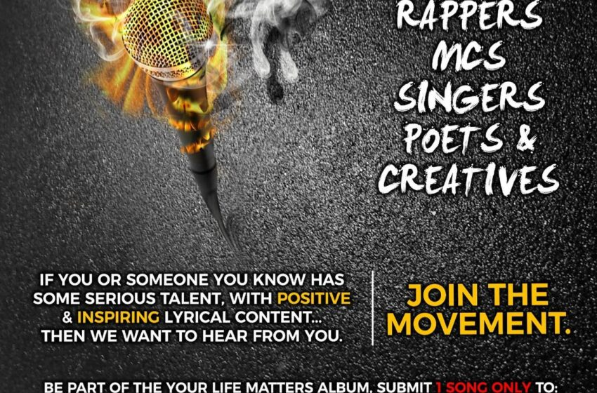 Our #YOURLIFEMATTERS project – presents the #YOURLIFEMATTERS mixtape